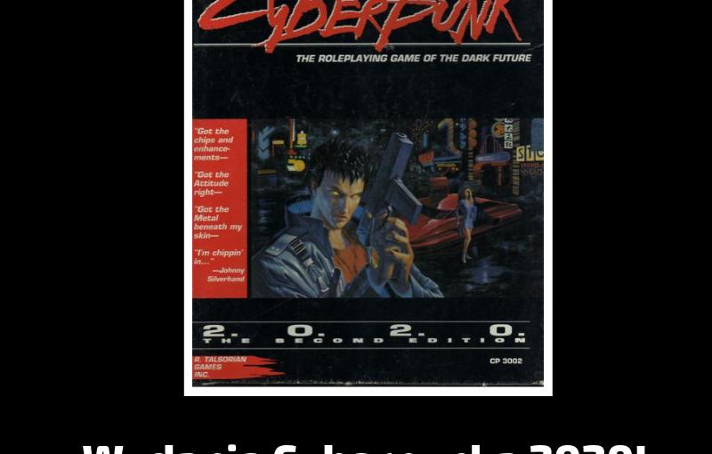 Odcinek #8 – Rok 1995 i Cyberpunk 2020
